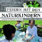 Buchtipp: Feiern mit den Naturkindern